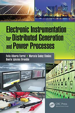 E-Book (epub) Electronic Instrumentation for Distributed Generation and Power Processes von Felix Alberto Farret, Marcelo Godoy Simões, Danilo Iglesias Brandão