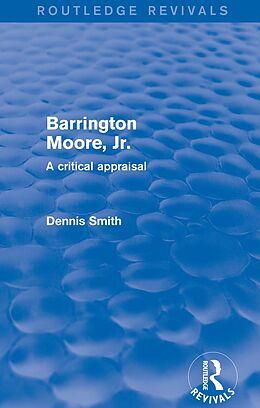 E-Book (pdf) Barrington Moore Jr von Dennis Smith