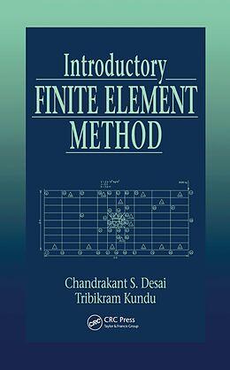 E-Book (epub) Introductory Finite Element Method von Chandrakant S. Desai, Tribikram Kundu