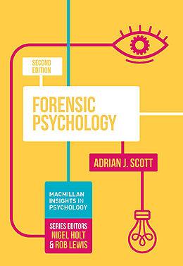 Kartonierter Einband Forensic Psychology von Adrian J. Scott
