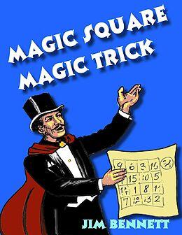 E-Book (epub) Magic Square Magic Trick von Jim Bennett