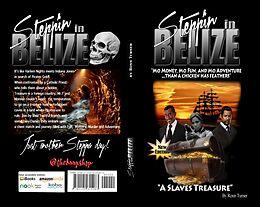 E-Book (epub) Steppin In Belize von Ronn Turner