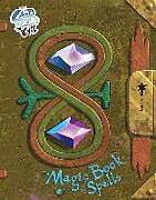 Fester Einband Star vs. the Forces of Evil: The Magic Book of Spells von Daron Nefcy, Dominic Bisignano, Amber Benson