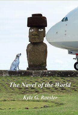 E-Book (epub) Navel of the World von Kyle Roesler