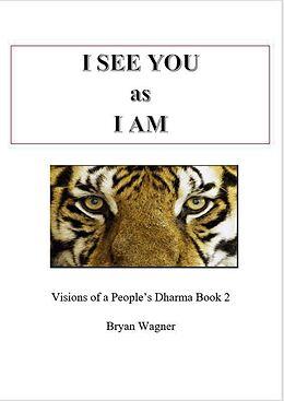E-Book (epub) I see You as I am (1, #2) von Bryan Wagner