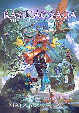 E-Book (epub) The Tasks of the Taken (Rasinae Saga, #1) von Maya Massarand