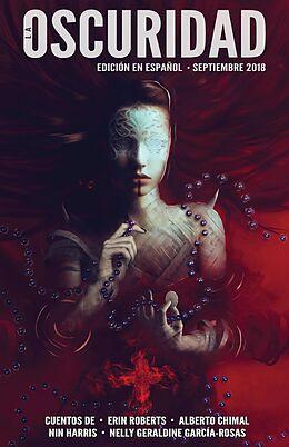 E-Book (epub) La Oscuridad (The Dark) von Erin Roberts, Alberto Chimal, Nin Harris