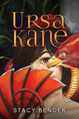 E-Book (epub) Ursa Kane von Stacy Bender