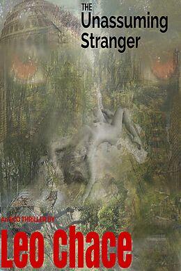 E-Book (epub) The Unassuming Stranger von Leo Chace Norfleet
