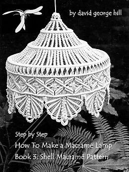 "E-Book (epub) Macramé Lamp: ""Shell"" Pattern von David Hill"