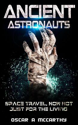 E-Book (epub) Ancient Astronauts von Oscar A McCarthy