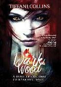 Fester Einband Dark Wood von Tiffani Collins