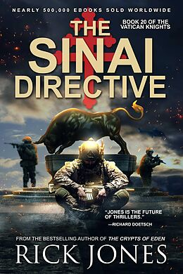 E-Book (epub) The Sinai Directive (The Vatican Knights, #20) von Rick Jones
