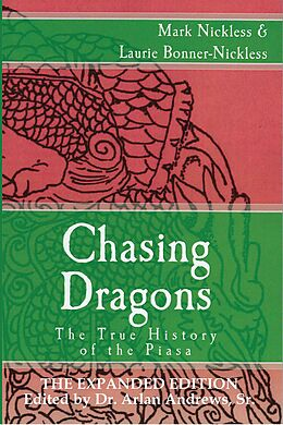 E-Book (epub) Chasing Dragons: The True History of the Piasa Expanded Edition von Mark Nickless, Laurie Bonner-Nickless