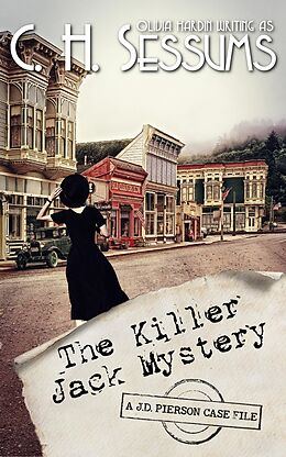 E-Book (epub) The Killer Jack Mystery (The J.D. Pierson Mystery Series, #2) von C. H. Sessums