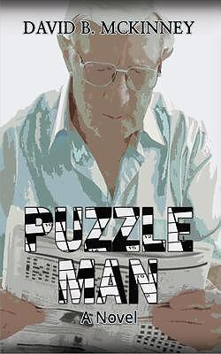 E-Book (epub) Puzzle Man: A Novel von David B. McKinney