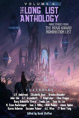 E-Book (epub) The Long List Anthology Volume 6: More Stories From the Hugo Award Nomination List von David Steffen, Karen Osborne, A. C. Wise