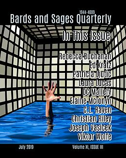 E-Book (epub) Bards and Sages Quarterly (July 2019) von Joseph Vasicek , Rebecca Buchanan, Ed Kratz