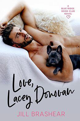 E-Book (epub) Love, Lacey Donovan (Blue Ridge Book Club, #1) von Jill Brashear