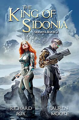 E-Book (epub) The King of Sidonia von Richard Fox, Lauren Moore