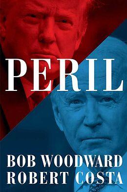 Fester Einband Peril von Bob Woodward, Robert Costa