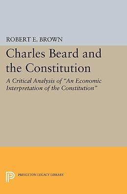 E-Book (pdf) Charles Beard and the Constitution von Robert Eldon Brown