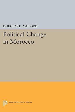 E-Book (pdf) Political Change in Morocco von Douglas Elliott Ashford