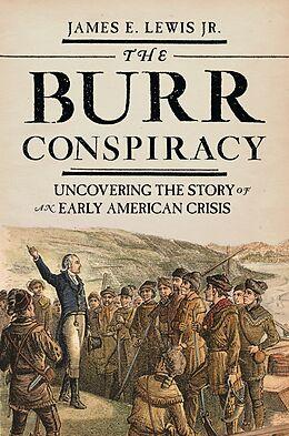 E-Book (pdf) The Burr Conspiracy von James E. Lewis