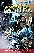 Kartonierter Einband DC Universe Presents Vol. 3: Black Lightning and Blue Devil (The New 52) von Marc Andreyko, Robson Rocha, Oclair Albert