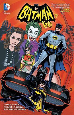 Kartonierter Einband Batman '66 Vol. 3 von Jeff Parker, Jonathan Case