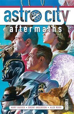 Fester Einband Astro City Vol. 17: Aftermaths von Kurt Busiek, Brent Anderson