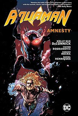 Kartonierter Einband Aquaman Vol. 2: Amnesty von Kelly Sue DeConnick, Robson Rocha