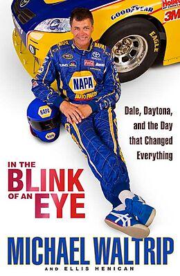 E-Book (epub) In the Blink of an Eye von Michael Waltrip, Ellis Henican
