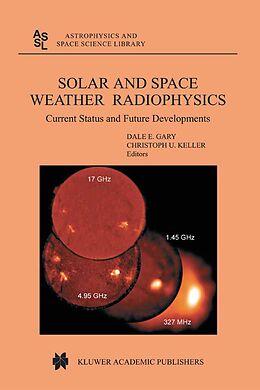 E-Book (pdf) Solar and Space Weather Radiophysics von