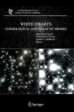 E-Book (pdf) White Dwarfs: Cosmological and Galactic Probes von