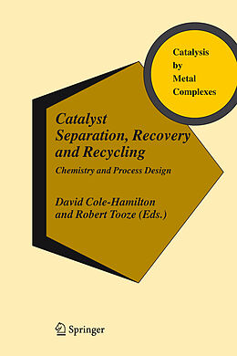 Fester Einband Catalyst Separation, Recovery and Recycling von