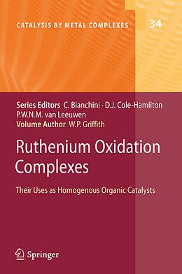 Fester Einband Ruthenium Oxidation Complexes von William P. Griffith