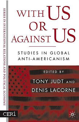Fester Einband With Us or Against Us von Denis Lacorne, Tony Judt