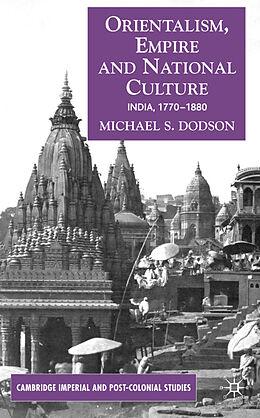 Fester Einband Orientalism, Empire, and National Culture von Michael S. Dodson