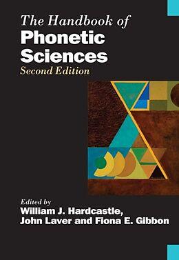 Fester Einband The Handbook of Phonetic Sciences von William J. Hardcastle, John Laver, Fiona E. Gibbon