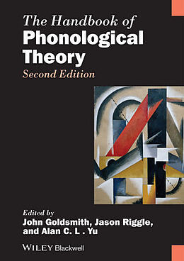 Fester Einband The Handbook of Phonological Theory von John A. Goldsmith, Jason Riggle, Alan C. L. Yu