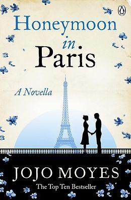 E-Book (epub) Honeymoon in Paris von Jojo Moyes
