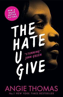 Kartonierter Einband The Hate U Give von Angie Thomas