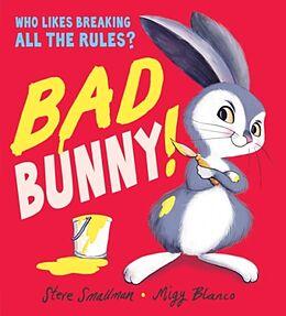 Broschiert Bad Bunny von Steve; Blanco, Migy Smallman