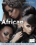 Kartonierter Einband Hairdressing for African and Curly Hair Types from a Cross-cultural Perspective von Sandra (South Thames College) Gittens