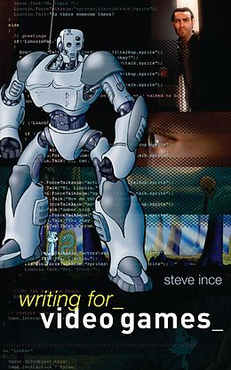 E-Book (pdf) Writing for Video Games von Steve Ince