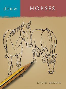 E-Book (pdf) Draw Horses von David Brown