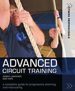 E-Book (pdf) Advanced Circuit Training von Richard (Bob) Hope, Debbie Lawrence