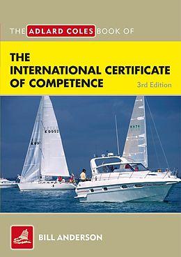 E-Book (pdf) The Adlard Coles Book of the International Certificate of Competence von Bill Anderson