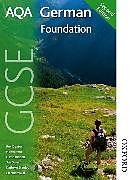 Kartonierter Einband AQA GCSE German Foundation Student Book von David Riddell, Helen Kent, Kathryn Stanley